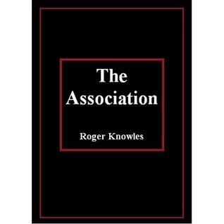 The Association Roger Knowles