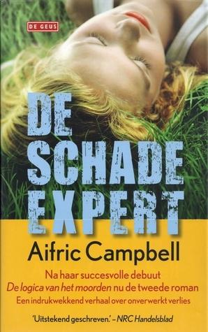De schade-expert  by  Aifric Campbell