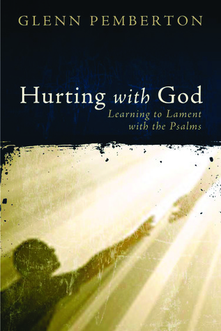 After Lament: Psalms for Learning to Trust Again  by  Glenn Pemberton