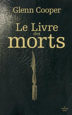 Le Livre Des Morts  by  Glenn Cooper