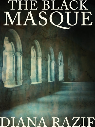 The Black Masque, Part 01: Rumors (The Black Masque, #1)  by  Diana Razif