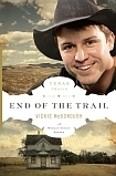 End of the Trail (Texas Trails, #6) Vickie McDonough