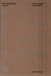 Housing Design: A Manual  by  Bernard Leupen