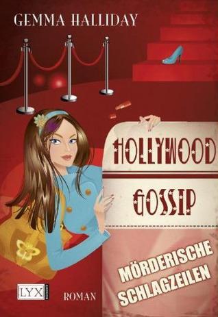 Mörderische Schlagzeilen (Hollywood Gossip, #1) Gemma Halliday