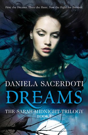 Dreams (Sarah Midnight, #1)  by  Daniela Sacerdoti