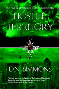 Hostile Territory (Knights of the Darkness Chronicles, #4)  by  D.N. Simmons