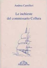 Le Inchieste del commissario Collura Andrea Camilleri
