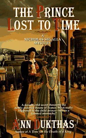 The Prince Lost to Time (Nicholas Segalla, #2) Ann Dukthas