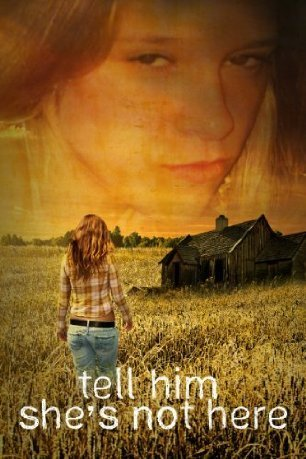 tell him shes not here  by  Melissa J. Rees