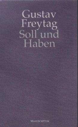 Die Ahnen: Vollstandige Ausgabe in Einem Band Gustav Freytag