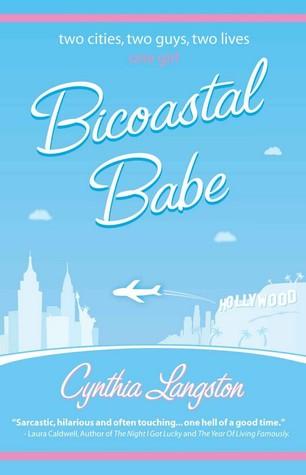 Bicoastal Babe  by  Cynthia Langston