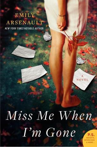 Miss Me When Im Gone  by  Emily Arsenault