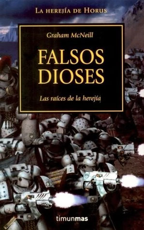 Falsos Dioses (La Herejía de Horus #2)  by  Graham McNeill