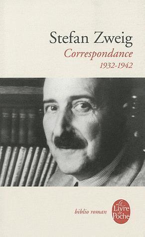 Correspondance 1932-1942  by  Stefan Zweig