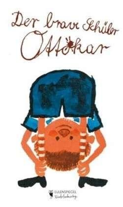 Der Brave Schüler Ottokar  by  Ottokar Domma