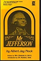 Mr. Jefferson  by  Albert Jay Nock