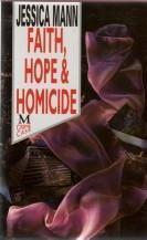 Faith, Hope, and Homicide  by  Jessica Mann