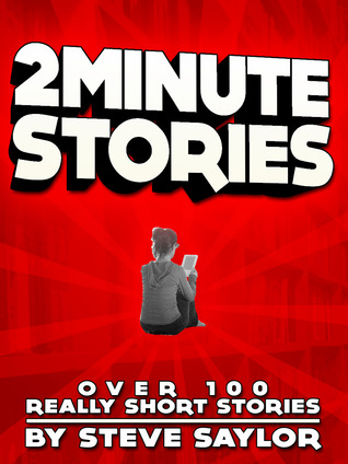 2 Minute Stories  by  Steve Saylor