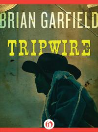 Tripwire  by  Brian Garfield