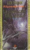 La Compagnia dellAnello (Il Signore degli Anelli, #1) J.R.R. Tolkien