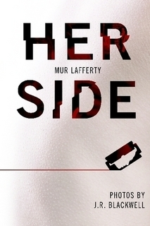 Her Side  by  Mur Lafferty