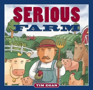Serious Farm Tim Egan