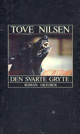 Den Svarte Gryte  by  Tove Nilsen