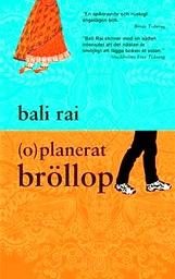 (o)planerat bröllop  by  Bali Rai