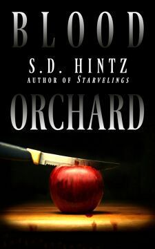 Blood Orchard  by  S.D. Hintz