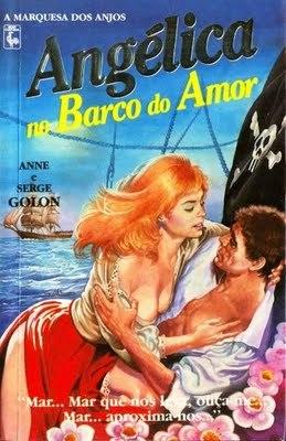 Angélica no Barco do Amor (Angélica, Marquesa dos Anjos, #11)  by  Anne Golon