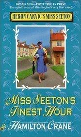 Miss Seetons Finest Hour  by  Hamilton Crane
