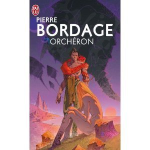 Orchéron  by  Pierre Bordage