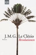 Revolutionen Jean-Marie G. Le Clézio