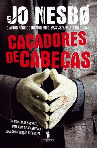 Caçadores de Cabeças  by  Jo Nesbø