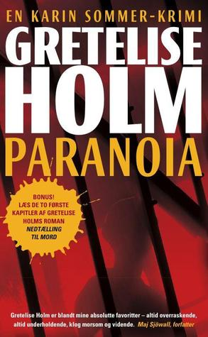 Paranoia  by  Gretelise Holm