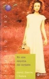 En Una Esquina Del Corazón  by  Jordi Sierra i Fabra