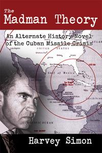 The Madman Theory  by  Harvey Simon