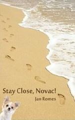Stay Close, Novac! Jan Romes
