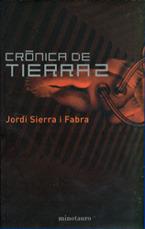 Crónica de Tierra 2  by  Jordi Sierra i Fabra