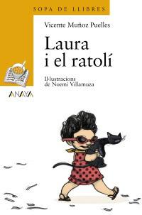 Laura i el Ratolí  by  Vicente Muñoz Puelles