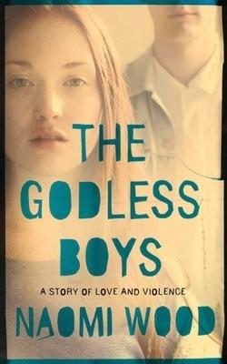 The Godless Boys Naomi Wood