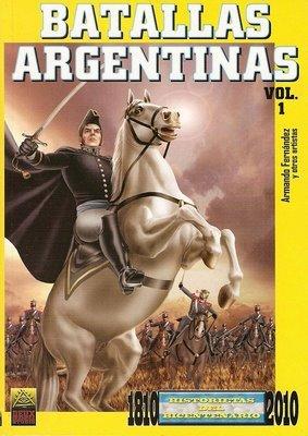 Batallas Argentinas Vol. 1: Historietas del Bicentenario Armando S. Fernández