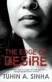 The Edge Of Desire  by  Tuhin A. Sinha