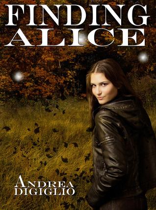 Finding Alice Andrea DiGiglio