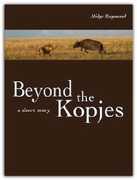Beyond the Kopjes Midge Raymond