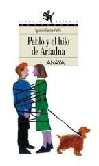 Pablo y el hilo de Ariadna Ignacio García-Valiño