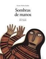 Sombras de Manos Vicente Muñoz Puelles