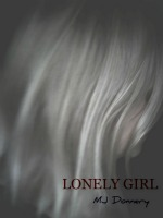 Lonely Girl M.J. Donnery