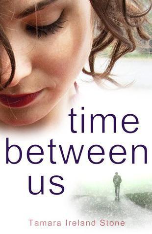 Time Between Us (Time Between Us, #1)  by  Tamara Ireland Stone