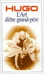 LArt dêtre grand-père  by  Victor Hugo